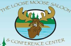 The Loose Moose Saloon & Conference Center